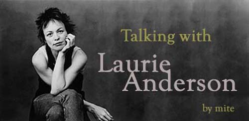 Interview with Laurie Anderson