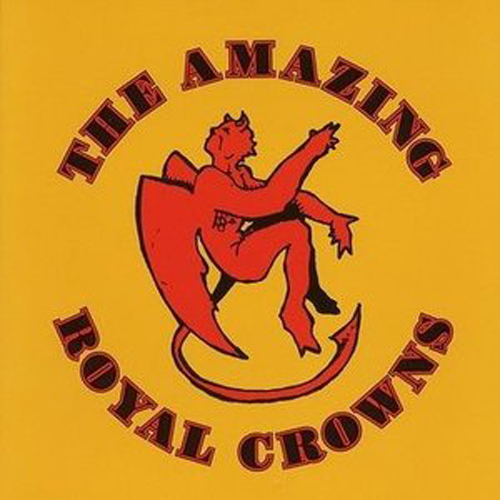 The Amazing Royal Crowns – The Amazing Royal Crowns – CD