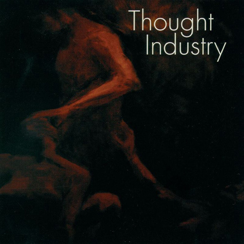 Thought Industry – Recruited to do Good Deeds for the Devil – CD