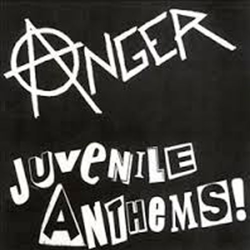 Anger – Juvenile Anthems – CD