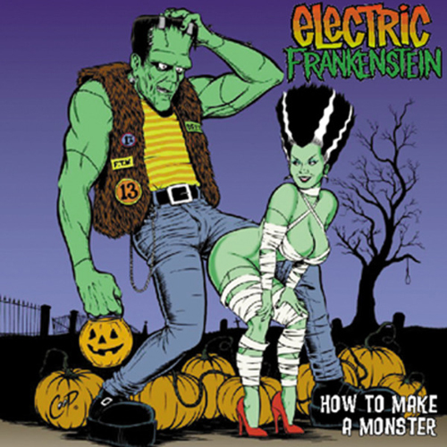 Electric Frankenstein – How to Make a Monster – CD