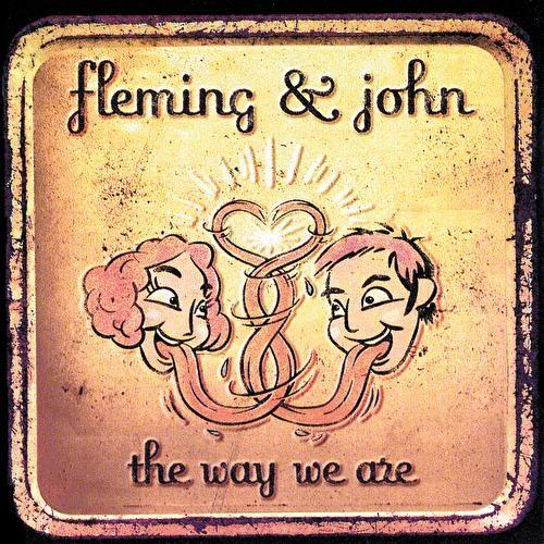 Fleming & John – The Way We Are – CD