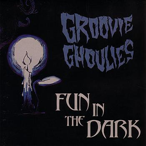 Groovie Ghoulies – Fun in the Dark – CD