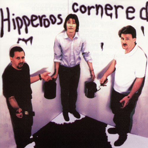 "Hipperoos – Cornered"" & ""The Extemporaneous Hipperoos Live – CD"