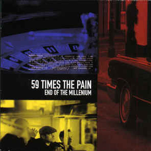 59 Times the Pain – End of the Millennium – CD