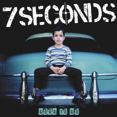 7 Seconds – Good to Go – CD