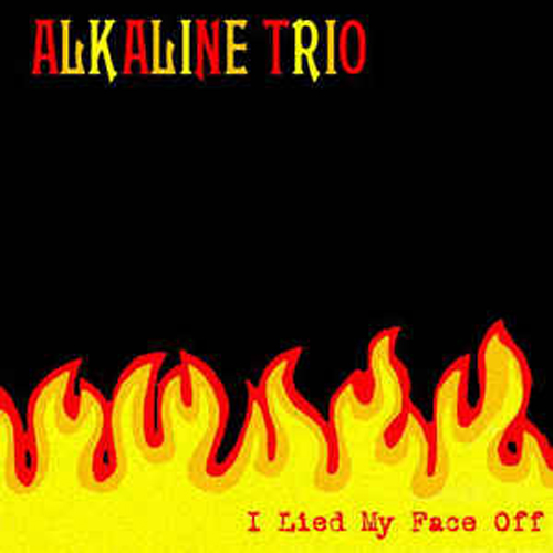 Alkaline Trio – I Lied my Face Off – CD