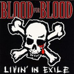 blood-for-blood-livin-in-exile-cd