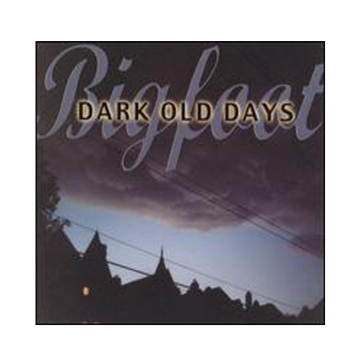 Bigfoot – Dark Old Days – CD
