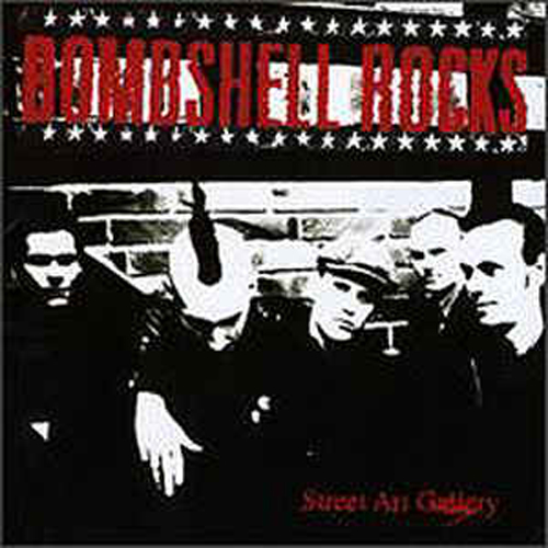 Bombshell Rocks – Street Art Gallery – CD