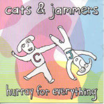 cats-jammers-hurray-for-everything-cd