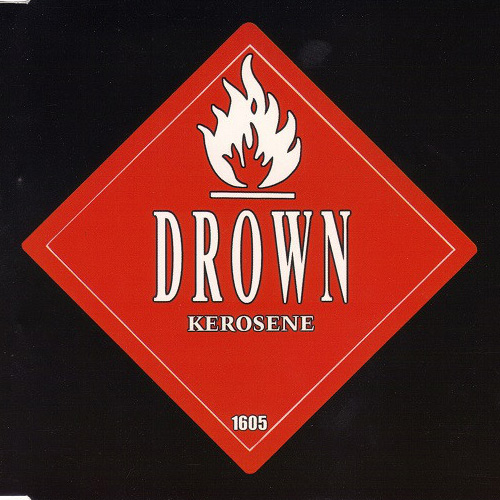 Drown – Kerosene – CD