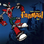 fanmail-here-comes-fanmail-ep-cd