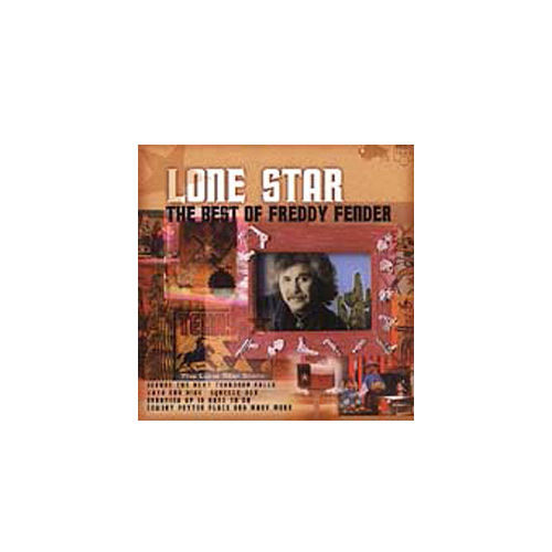 Freddy Fender – Lone Star – The Best of Freddy Fender – CD
