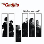 gadjits-wish-we-never-met-cd