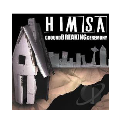 Himsa – Ground Breaking Ceremony – CD
