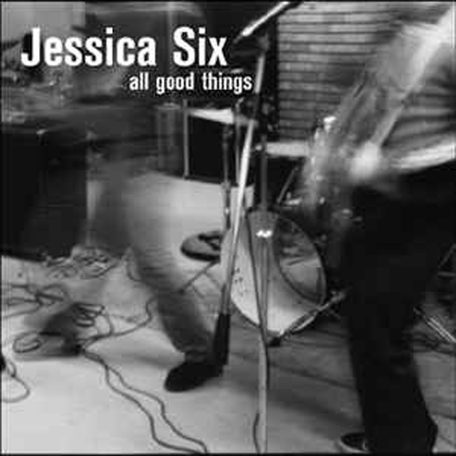 Jessica Six – All Good Things – CD