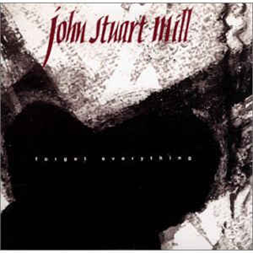 John Stuart Mill – Forget Everything – CD