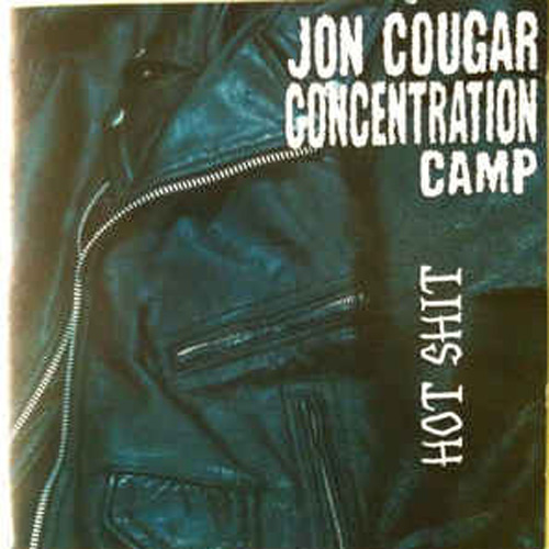 Jon Cougar Concentration Camp – Hot Shit – CD