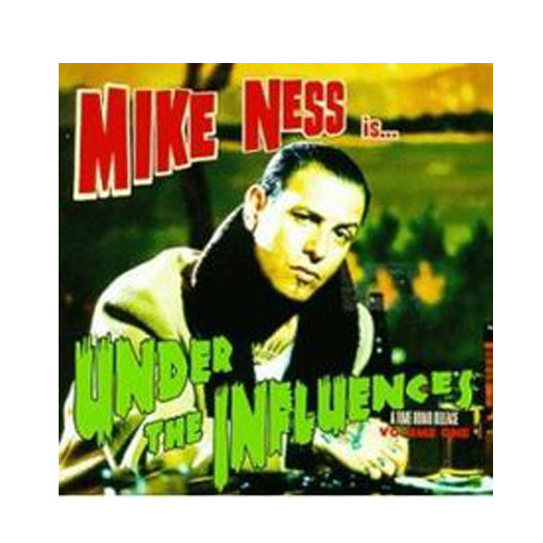 Mike Ness – Under the Influence – CD
