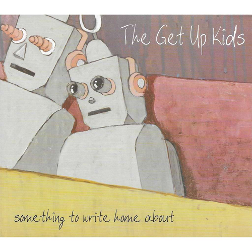The Get Up Kids – Something to Write Home About – CD