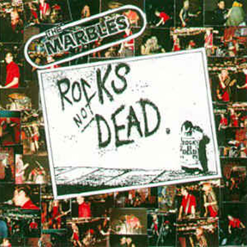 The Marbles – Rocks Not Dead – CD