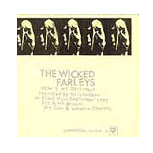 The Vehicle Birth / The Wicked Farleys – Toronto/How's My Driving – 7″