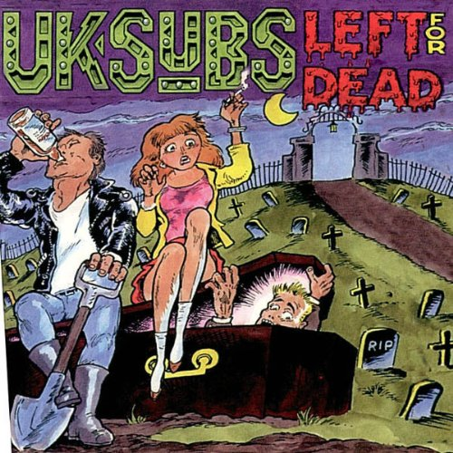 U.K. Subs – Left For Dead – CD