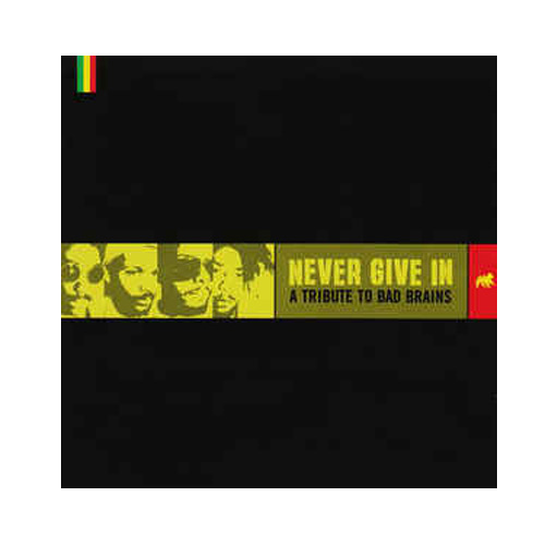 V/A – Never Give In – A Tribute to Bad Brains – CD