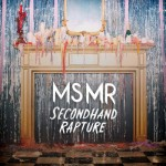 MS MR – Secondhand Rapture - CD
