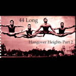 44 Long - Hangover-Heights