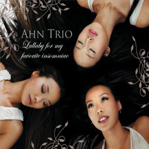 Ahn Trio – Lullaby for My Favorite Insomniac – CD