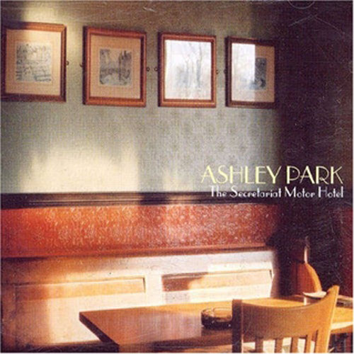 Ashley Park – The Secretariat Motor Hotel – CD