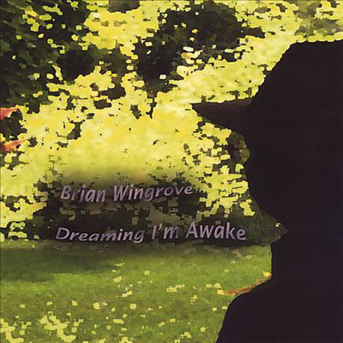 Brian Windgrove – Dreaming I'm Awake – CD