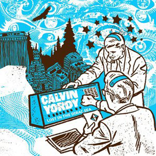 Calvin Yordy – Lost in the Dirac Sea – CD
