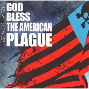 The American Plague – God Bless – CD
