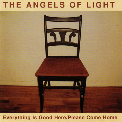 The Angels of Light – Everything is Good Here – CD