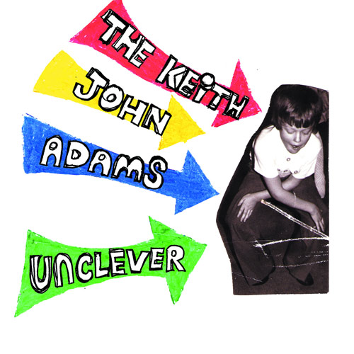 The Keith John Adams – Unclever – CD