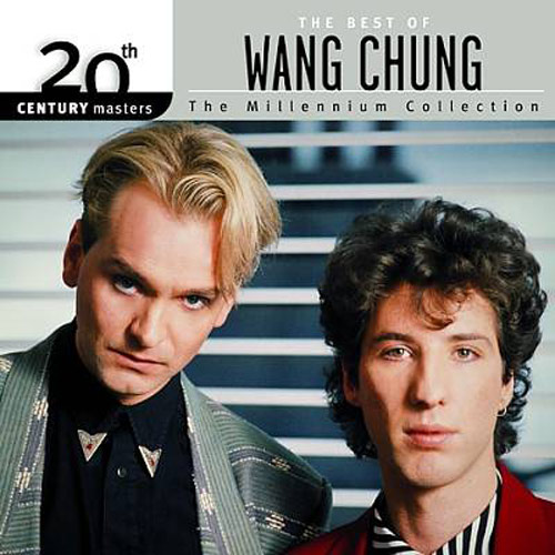 "Wang Chung – ""Millennium Collection: The Best Of."""