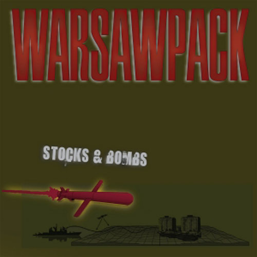 Warsawpack – Stocks & Bombs – CD