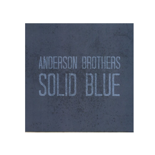 Anderson Brothers – Solid Blue – CD