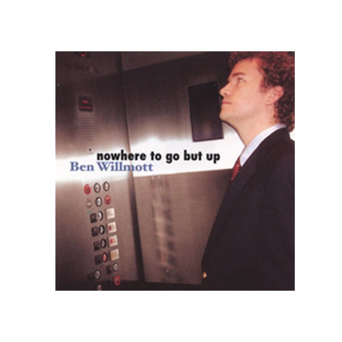 Ben Willmott – Nowhere To Go But Up – CD
