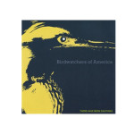Birdwatchers of America - There Have Been Sightings - CD