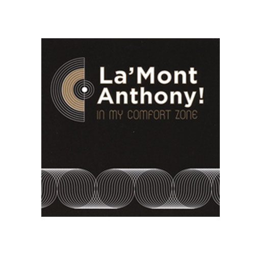 La'Mont Anthony – In My Comfort Zone – CD