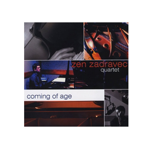 Zen Zadravec Quartet – Coming of Age – CD