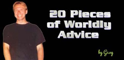 20 Pieces of Worldly Advice