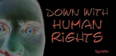 Down With Human Rights
