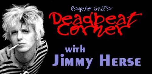 Psycho Gail's Deadbeat Corner – Jimmy Hearse