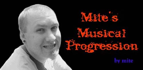 Mite's Musical Progression