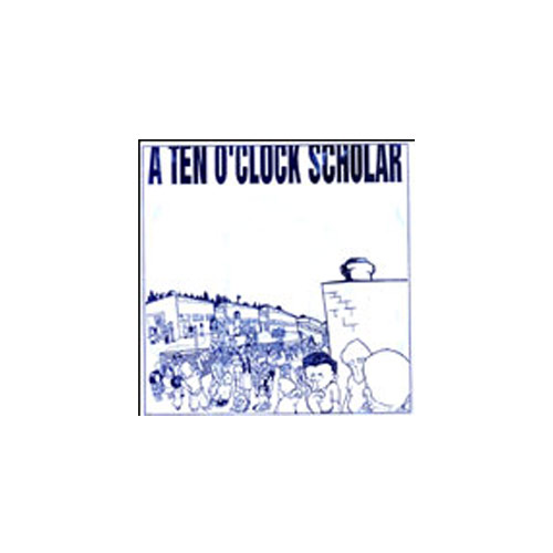 A Ten O'Clock Scholar – The Arrow of Light – 7″